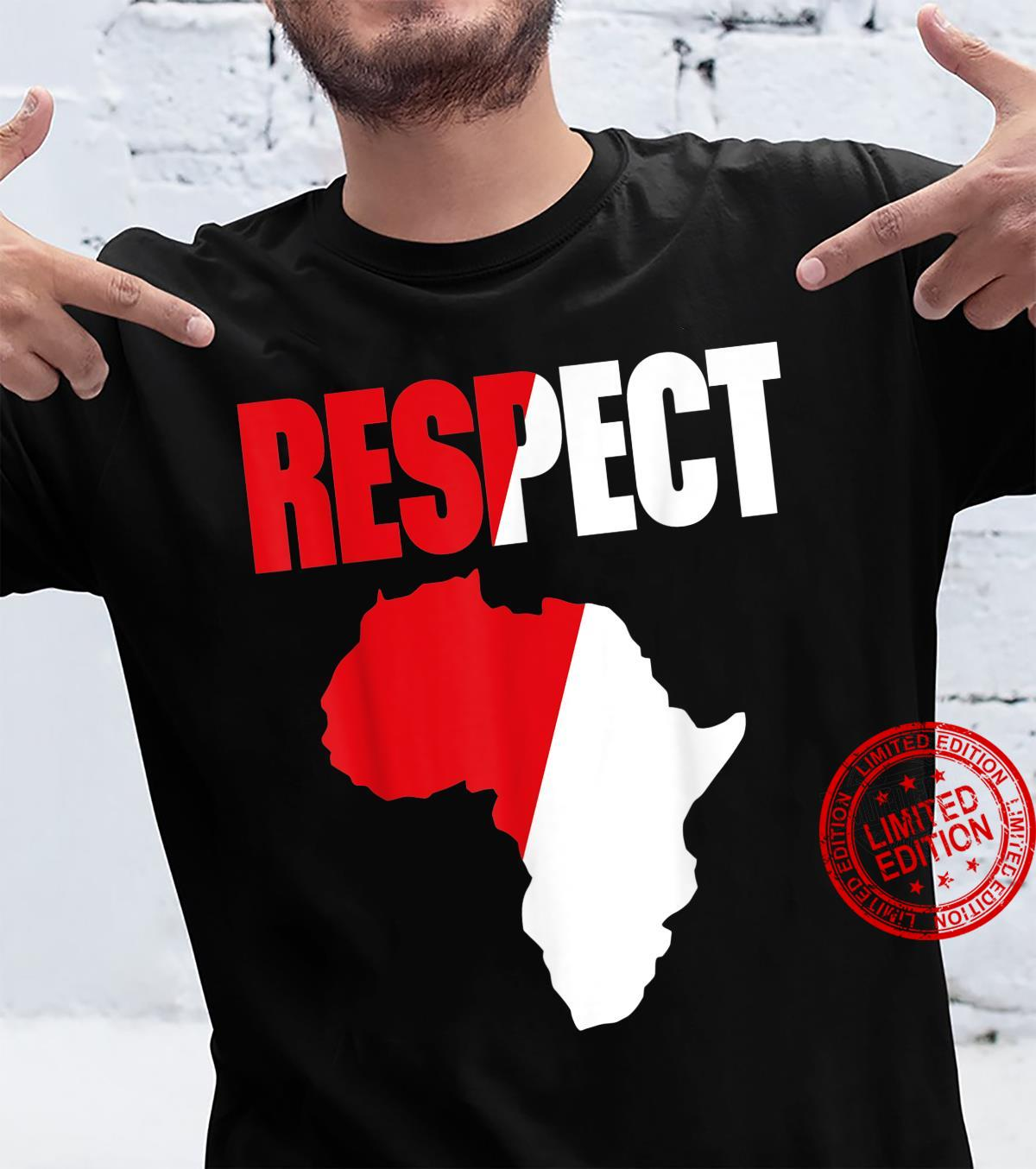 Respect Love Africa With Africa Map African Pride Shirt