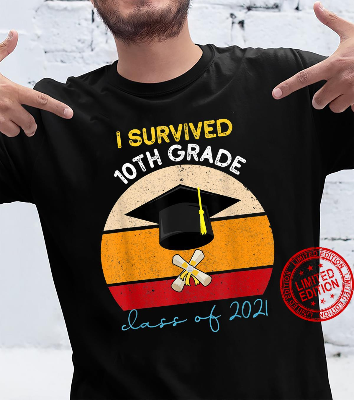 Vintage I Survived 10th grade Class 2021 school graduation Shirt