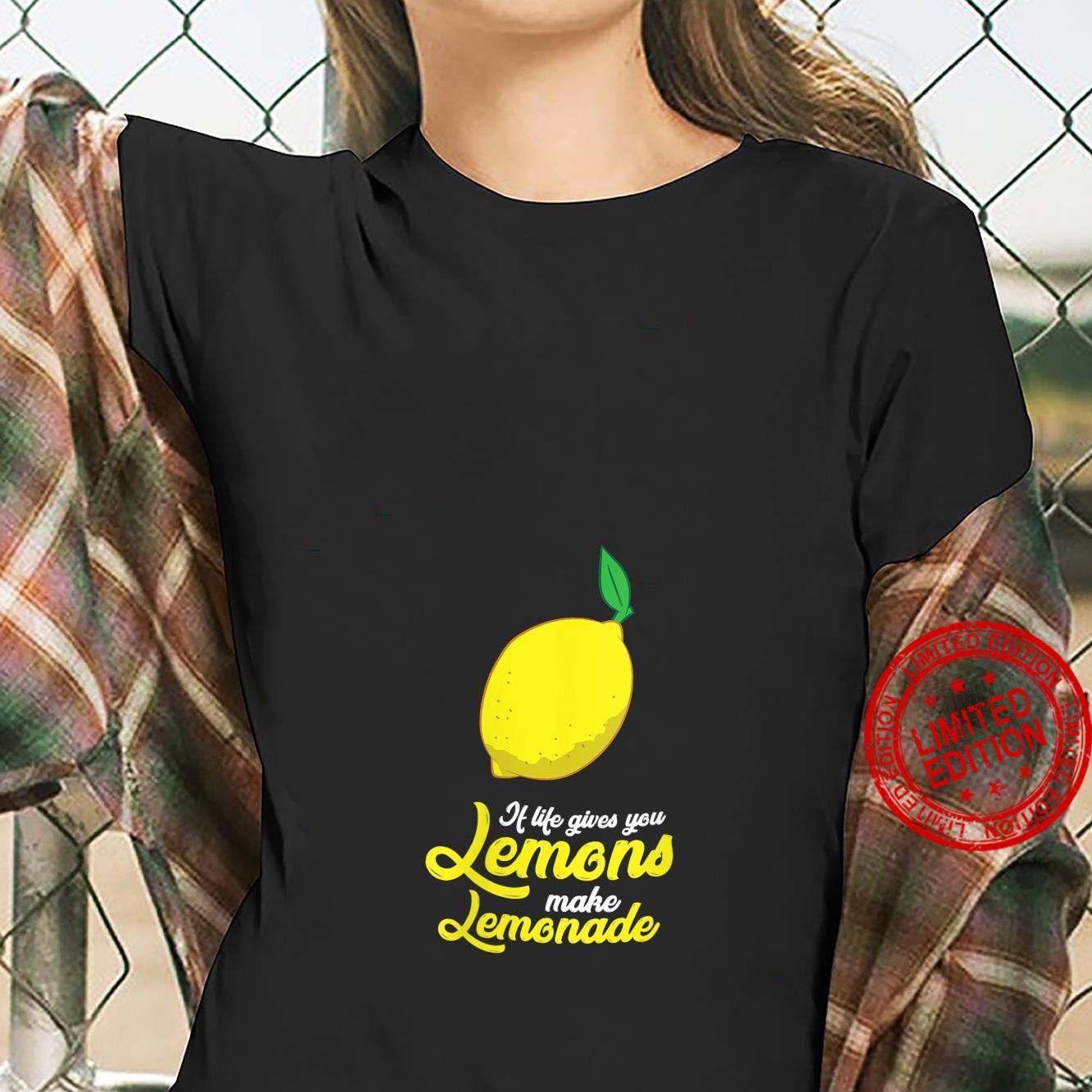 Womens Lemons Motivation If Life Gives You Lemons Make Lemonade Shirt ladies tee