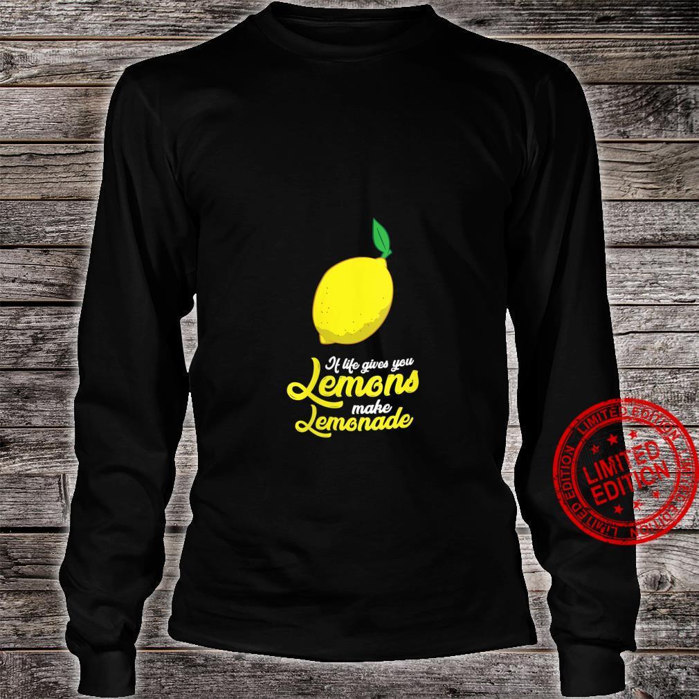 Womens Lemons Motivation If Life Gives You Lemons Make Lemonade Shirt long sleeved