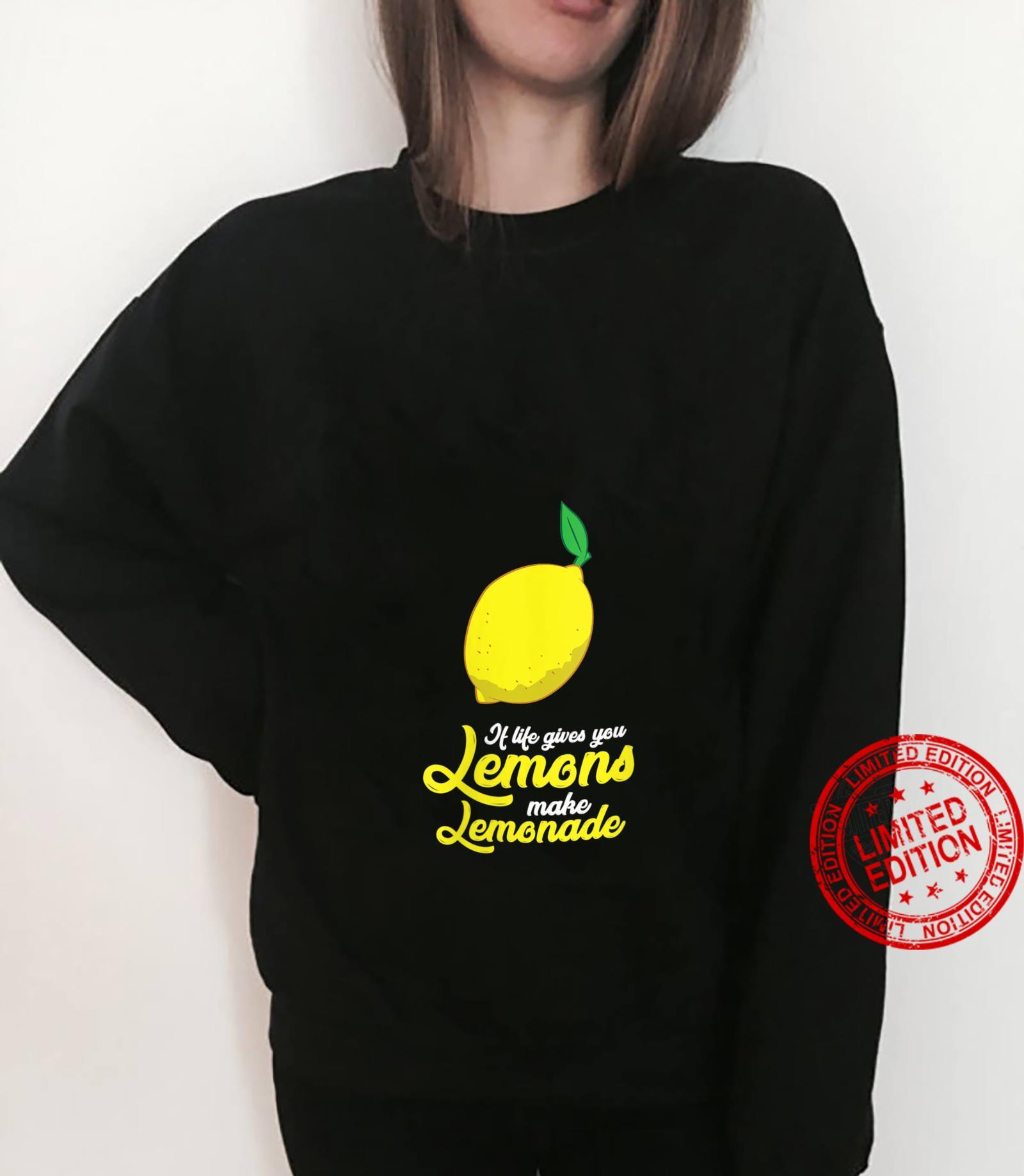 Womens Lemons Motivation If Life Gives You Lemons Make Lemonade Shirt sweater