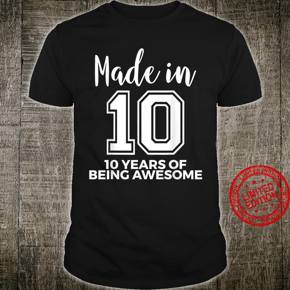10th Birthday Born In 2010 Awesome 10 Year Old Shirt