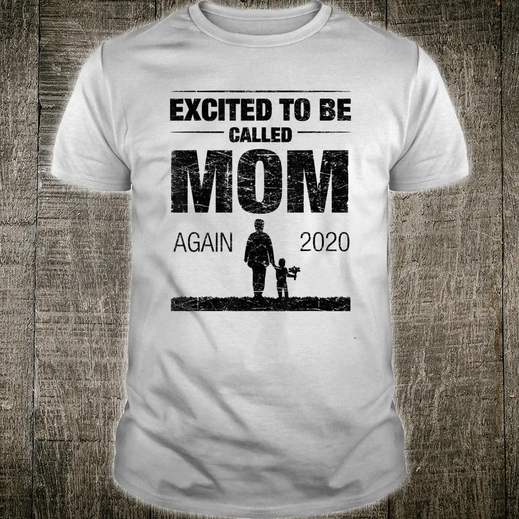 Excited To Be Called Mom Again 2020 Shirt