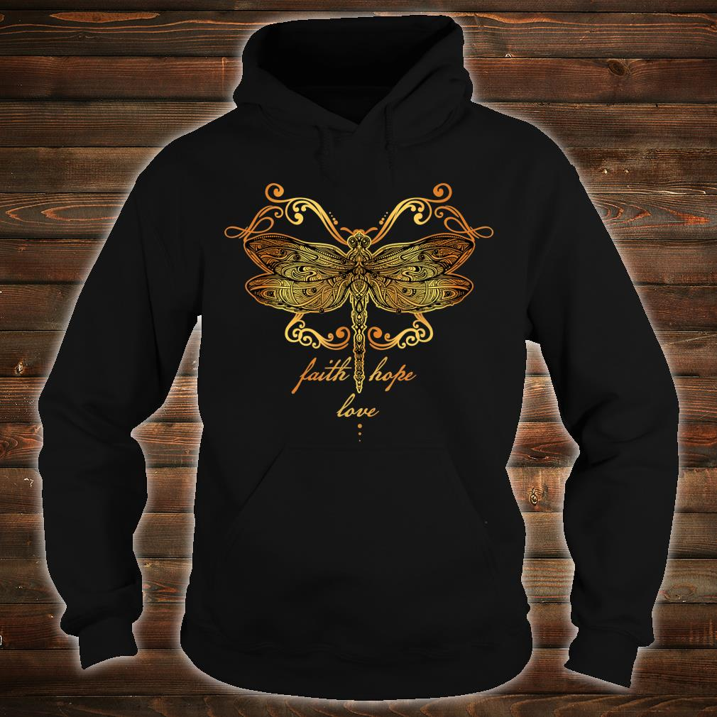 Faith Hope Love Dragonfly Shirt hoodie