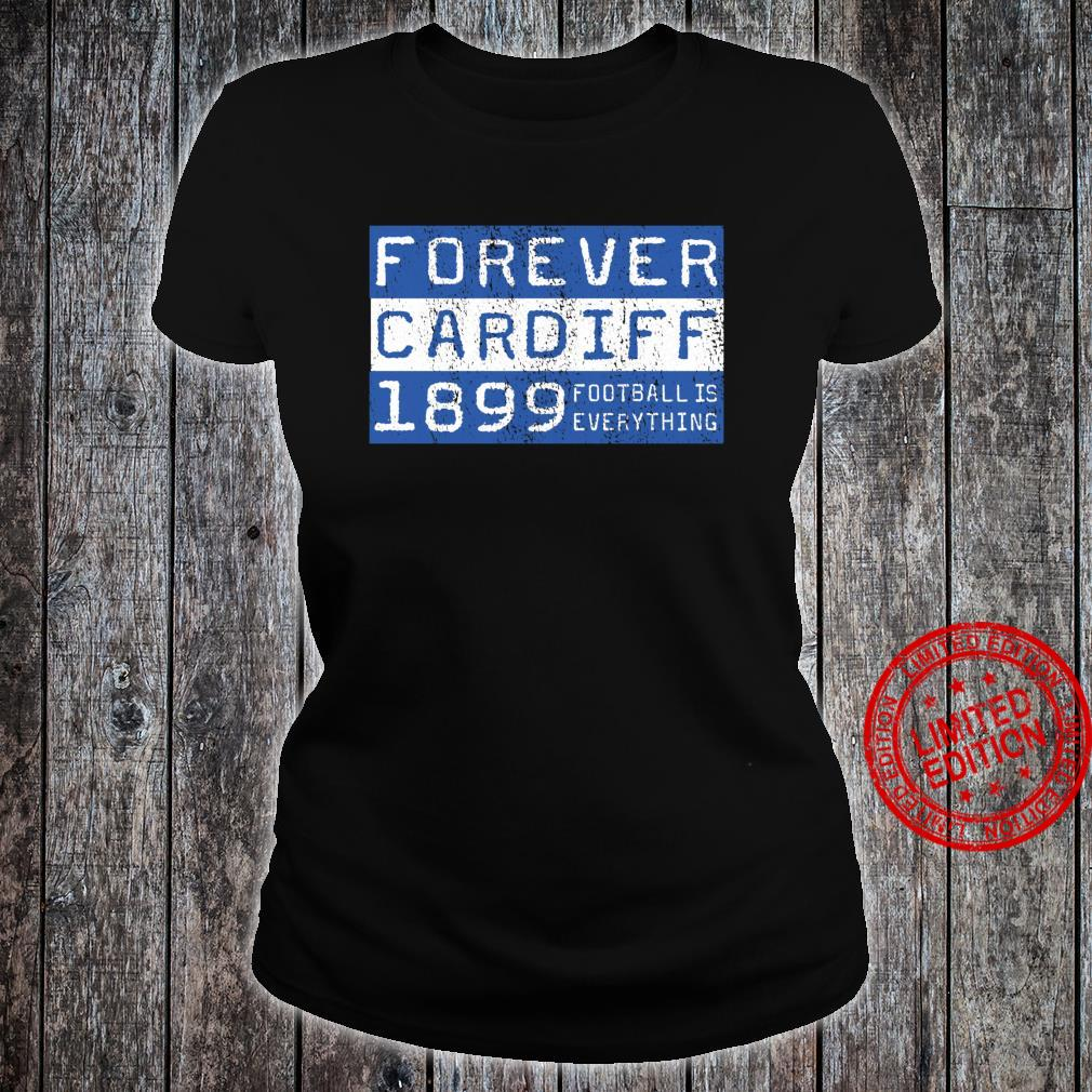 Football Is Everything City of Cardiff Forever 80s Retro Shirt ladies tee