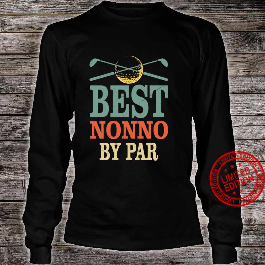 Funny Best Nonno By Par Father's Day Golf Grandpa Shirt long sleeved