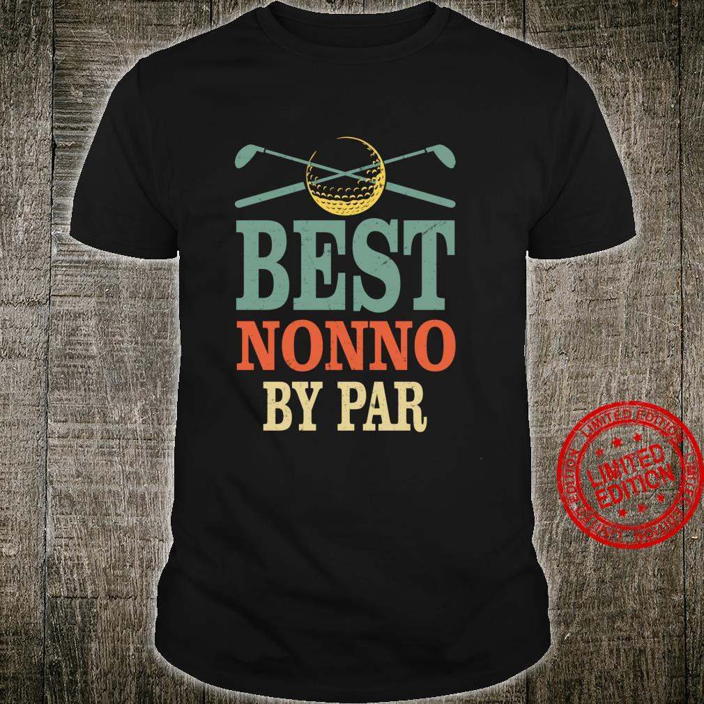 Funny Best Nonno By Par Father's Day Golf Grandpa Shirt