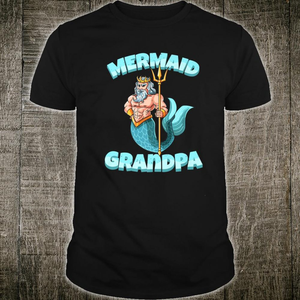Funny Grandpa Mermaid Neptune Family Matching Security Party Shirt