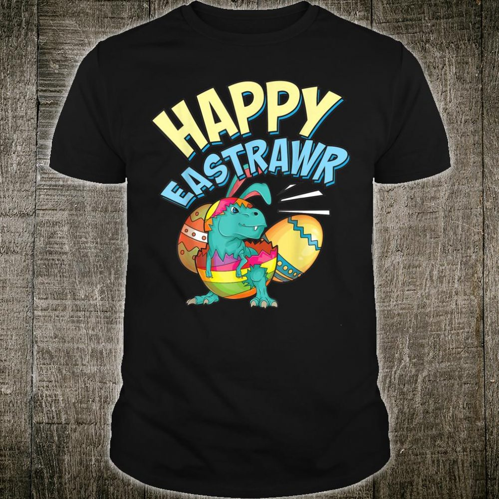 Happy Eastrawr Cute Easter Sunday Dino Shirt