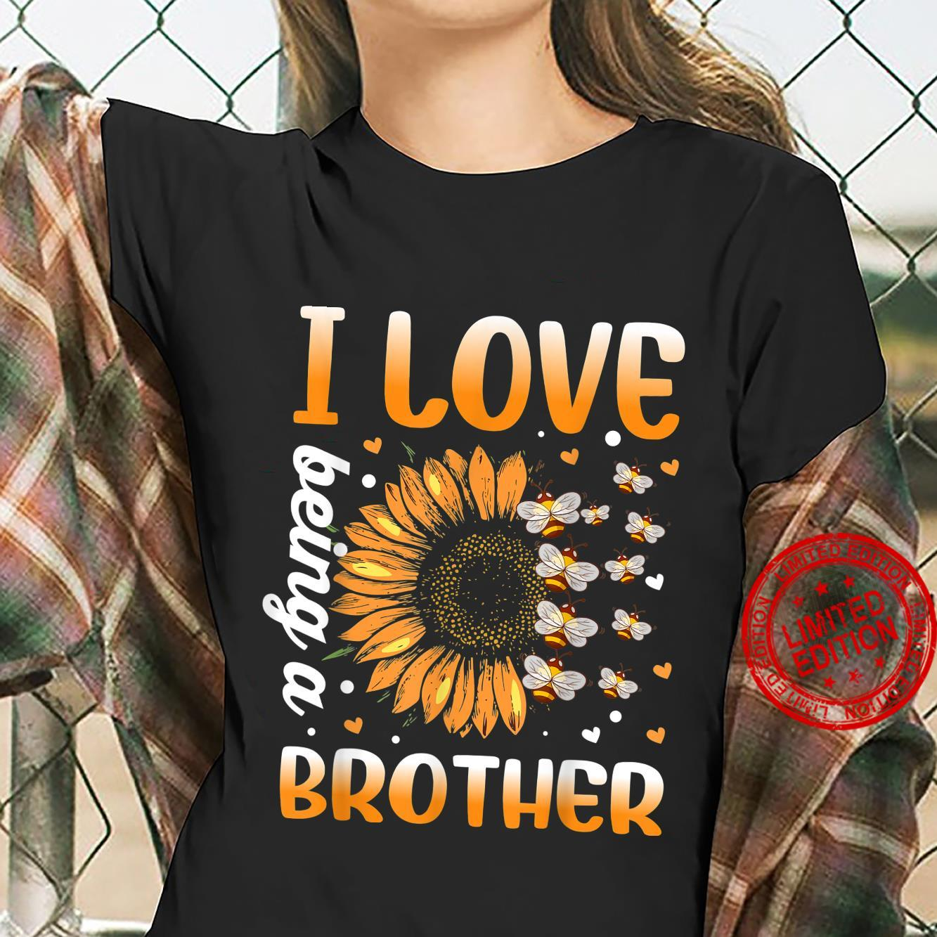 I Love Being A Brother Sunflower And Bee Shirt ladies tee