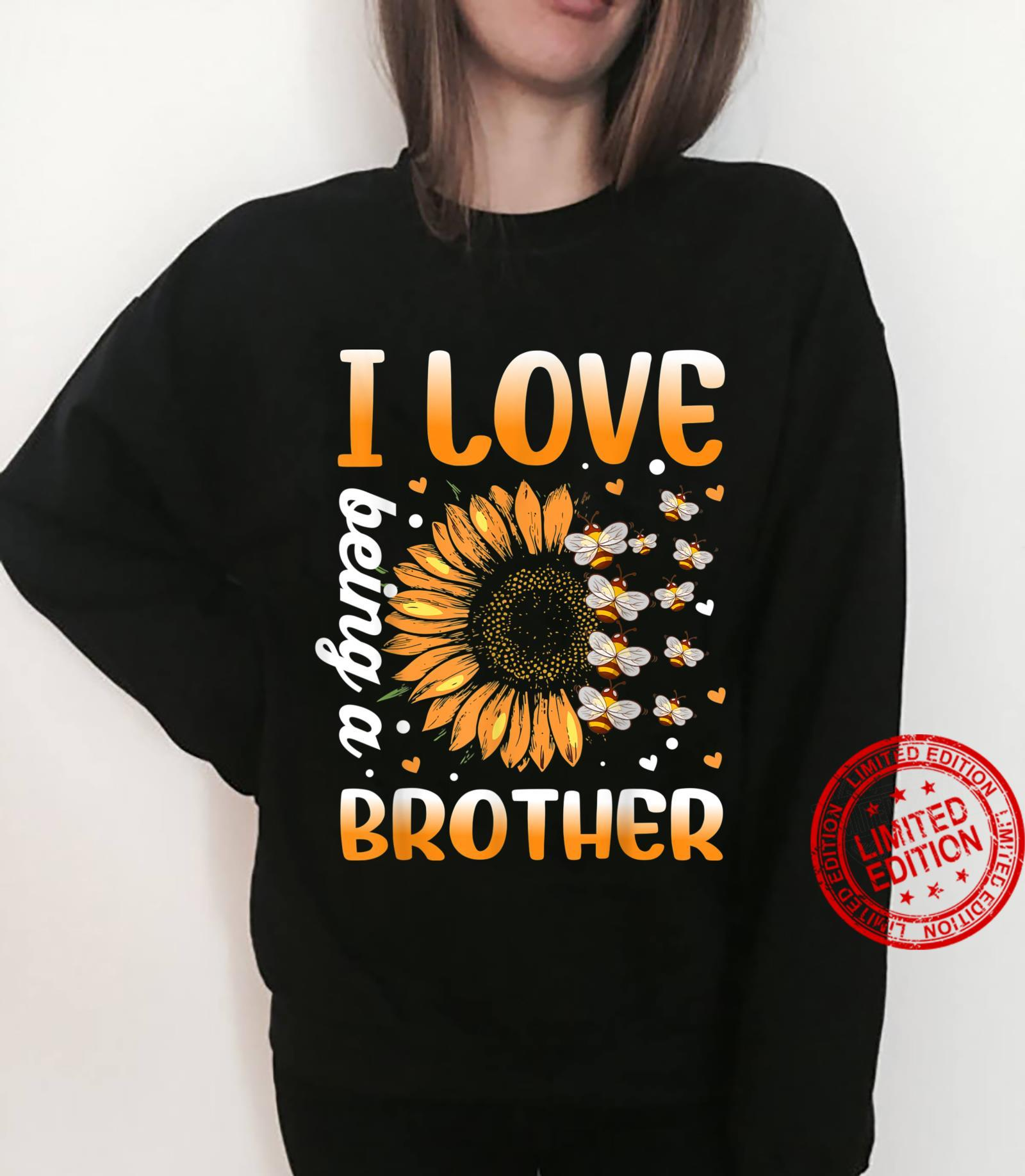 I Love Being A Brother Sunflower And Bee Shirt sweater