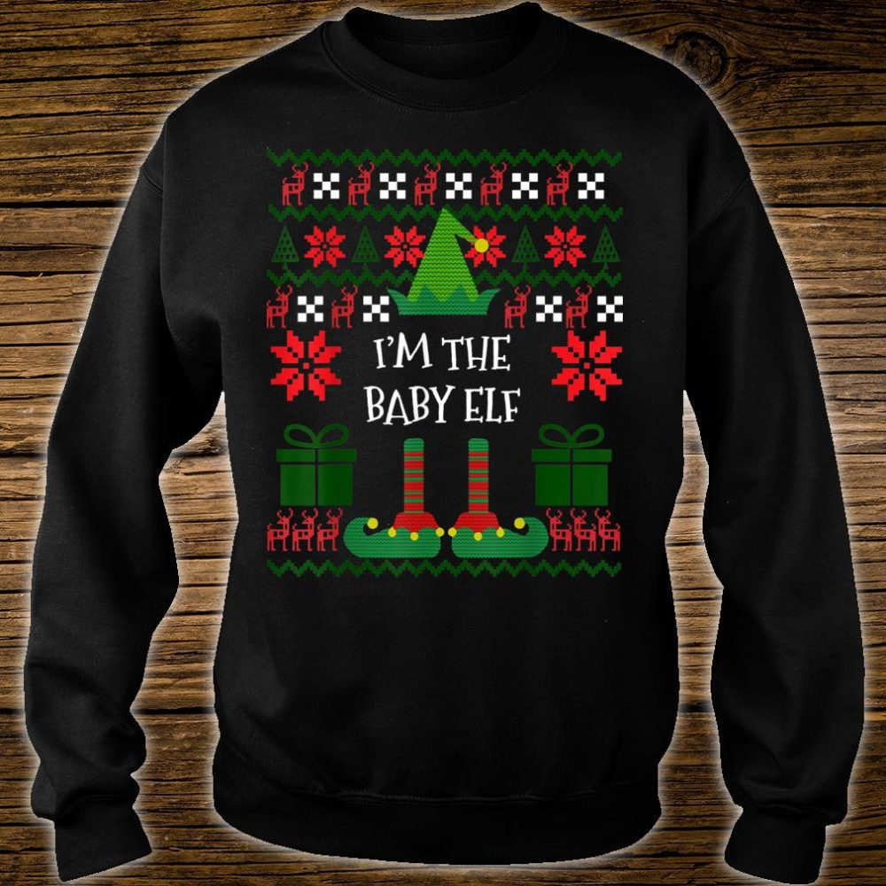 I'm The Baby Elf Matching Family Group Ugly Christmas Shirt sweater