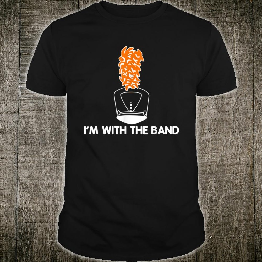 I'm With The Band Marching Band Shako Hat & Plume Shirt