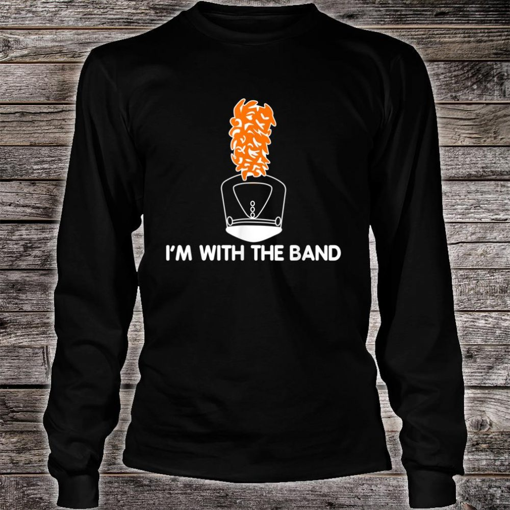 I'm With The Band Marching Band Shako Hat & Plume Shirt long sleeved