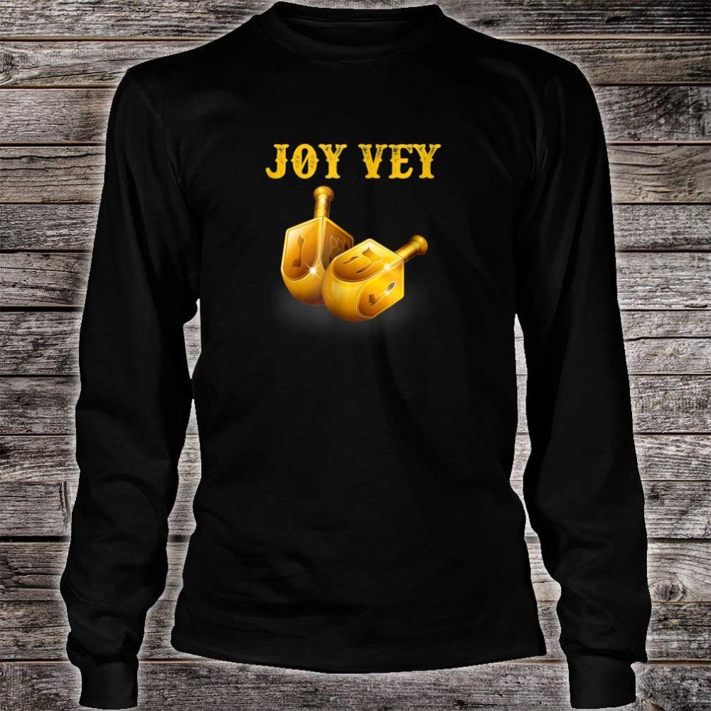 Joy Vey Hanukkah Shirt long sleeved