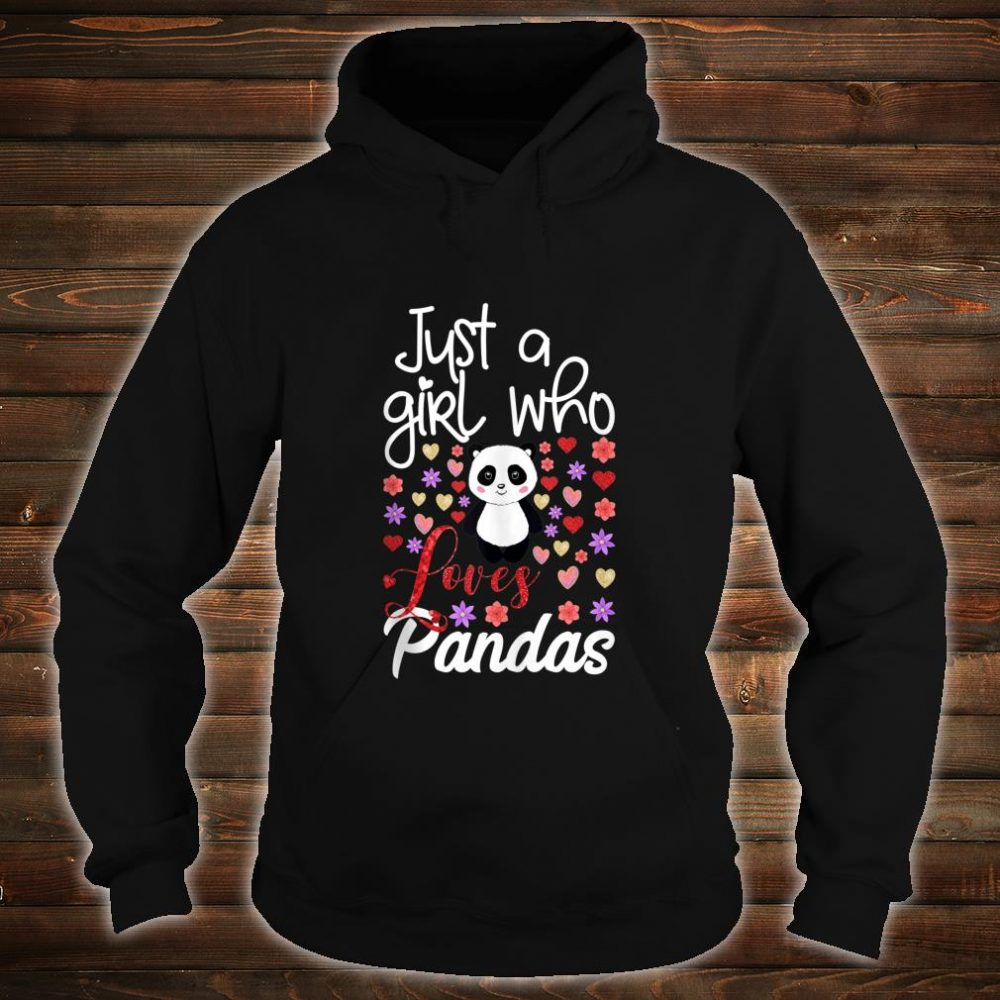 Just A Girl Who Loves Pandas Cute Panda For Girls Shirt hoodie