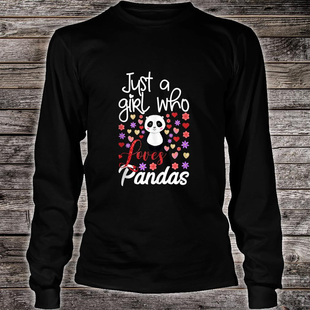 Just A Girl Who Loves Pandas Cute Panda For Girls Shirt long sleeved