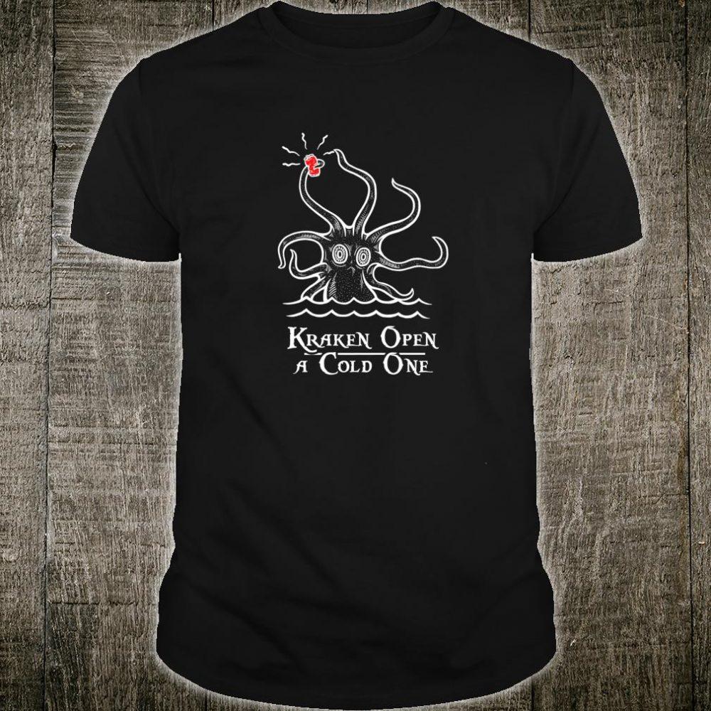 Kraken Open A Cold One Cracking Crack Meme Monster Shirt