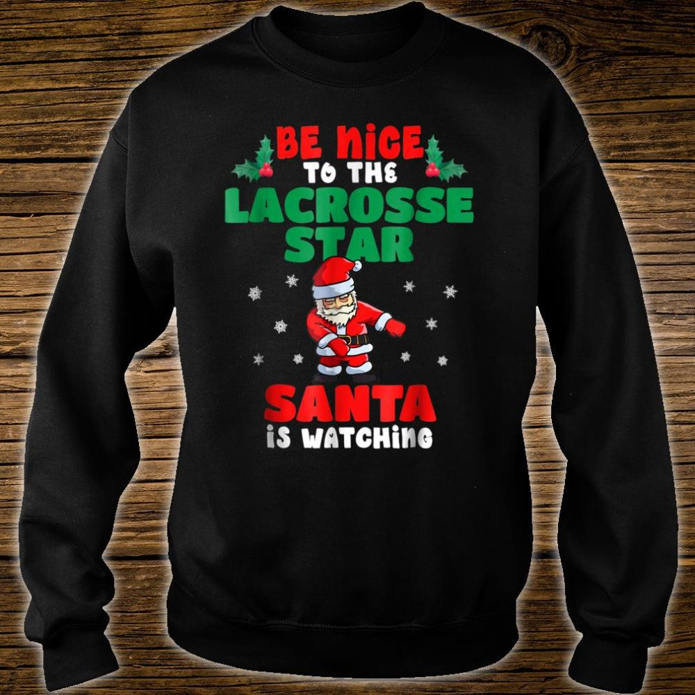 Lacrosse Player Christmas Pajama Shirt Santa Is Watching Shirt sweater