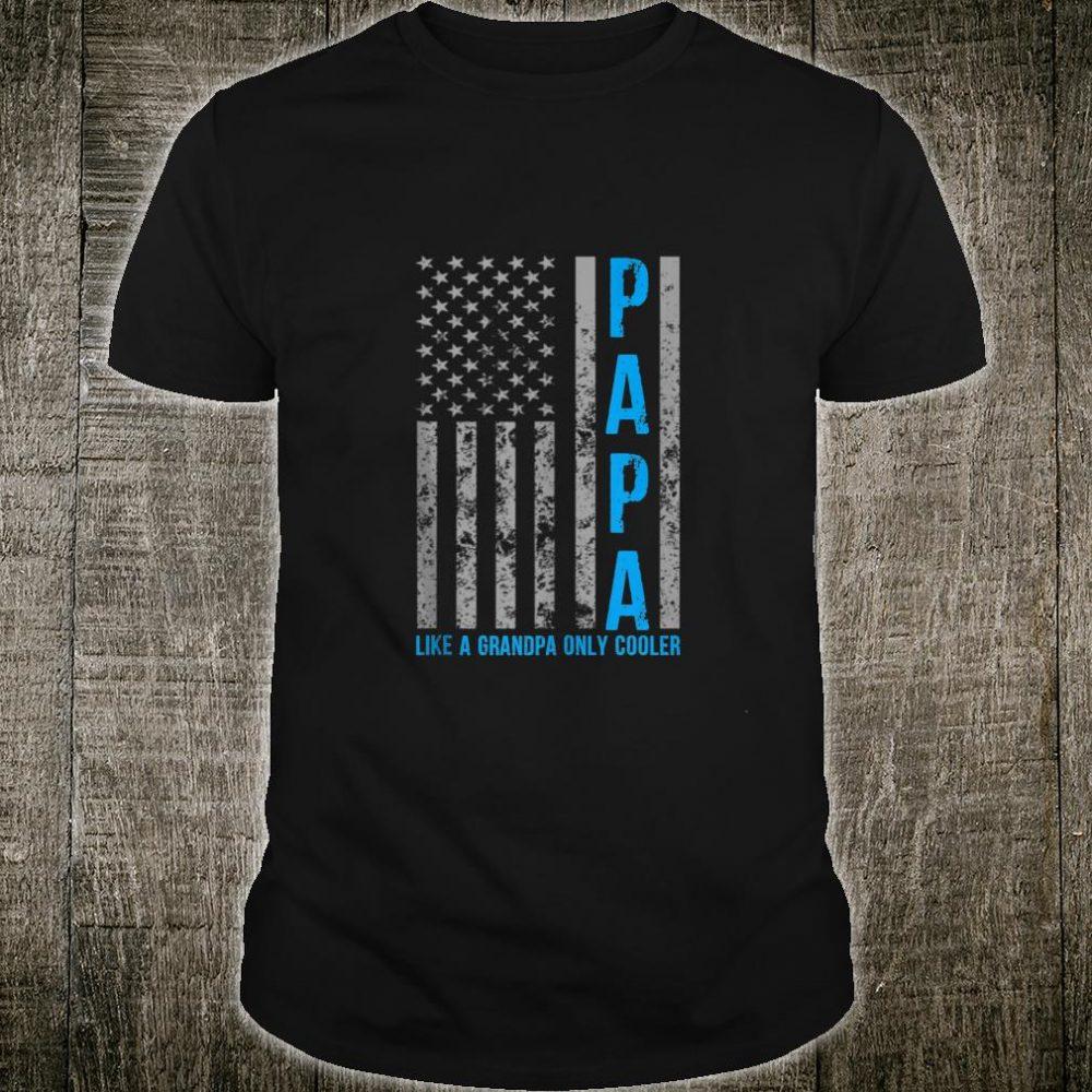 Mens Papa Like A Grandpa Only Cooler American Flag Shirt