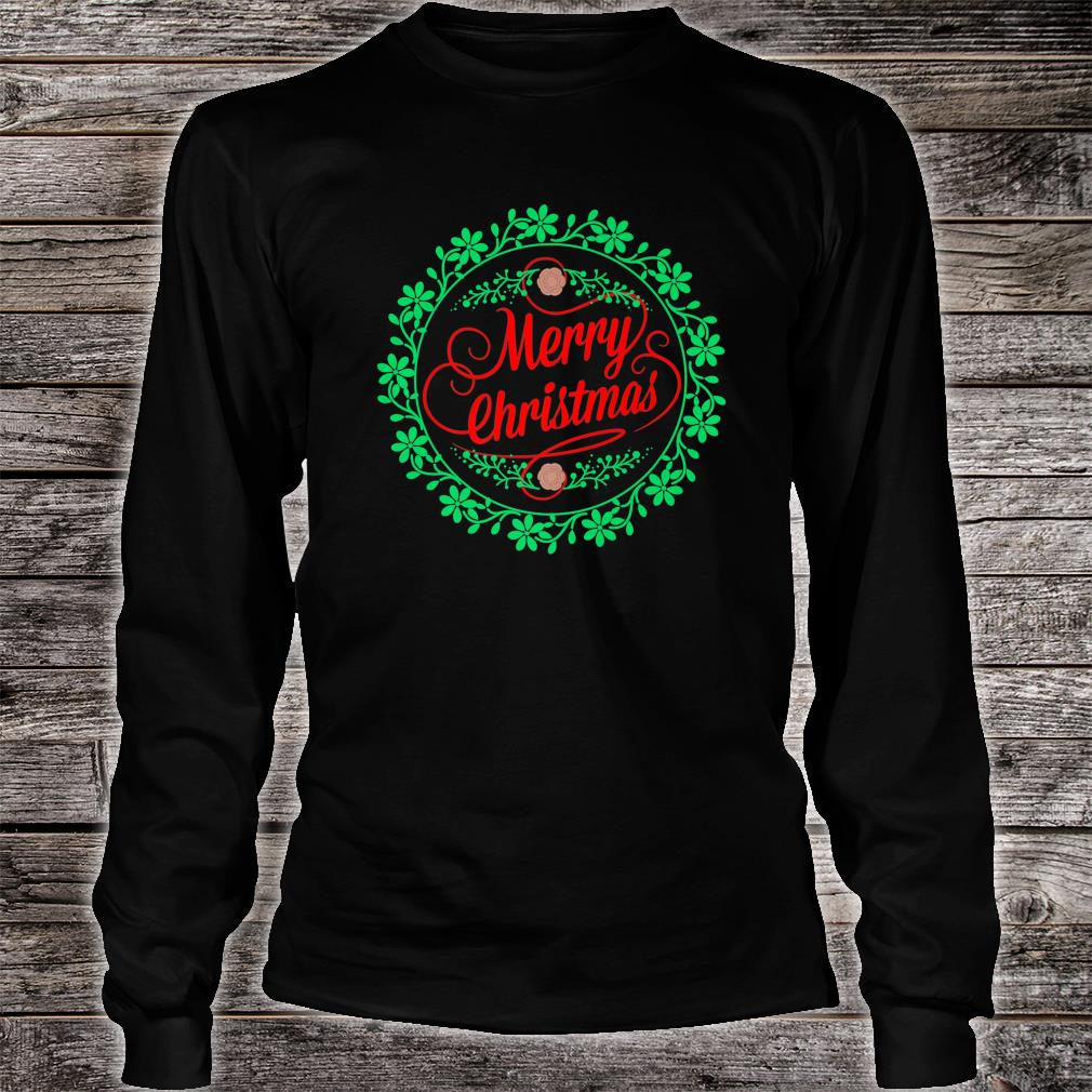 Merry Christmas For, and Children Shirt Long sleeved