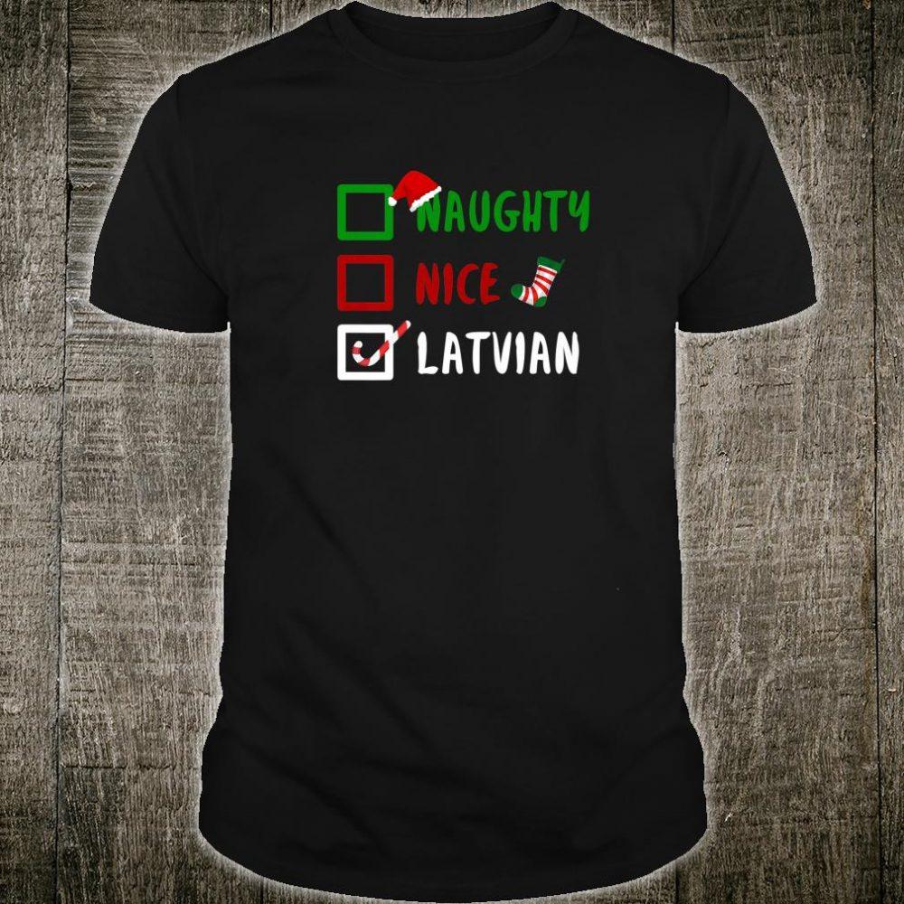 NAUGHTY NICE LATVIAN Latvia Christmas Santa Shirt