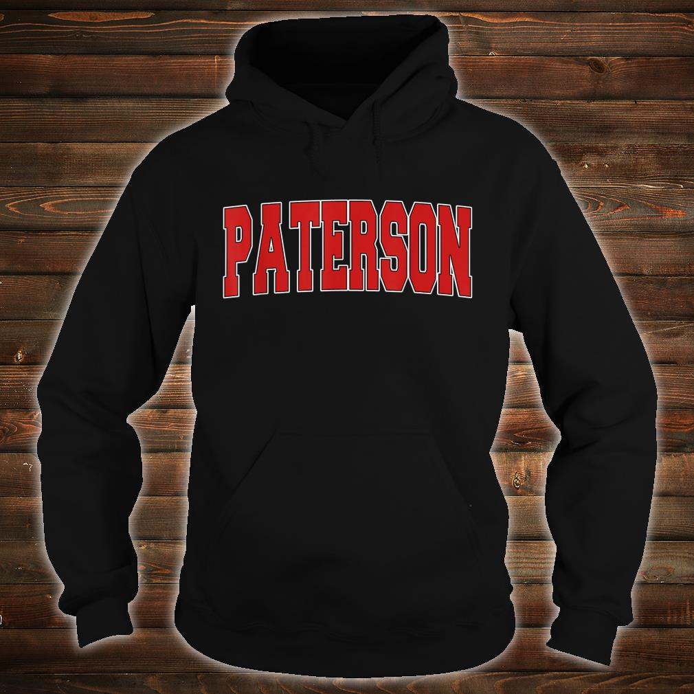 PATERSON NJ NEW JERSEY Varsity Style USA Vintage Sports Shirt hoodie