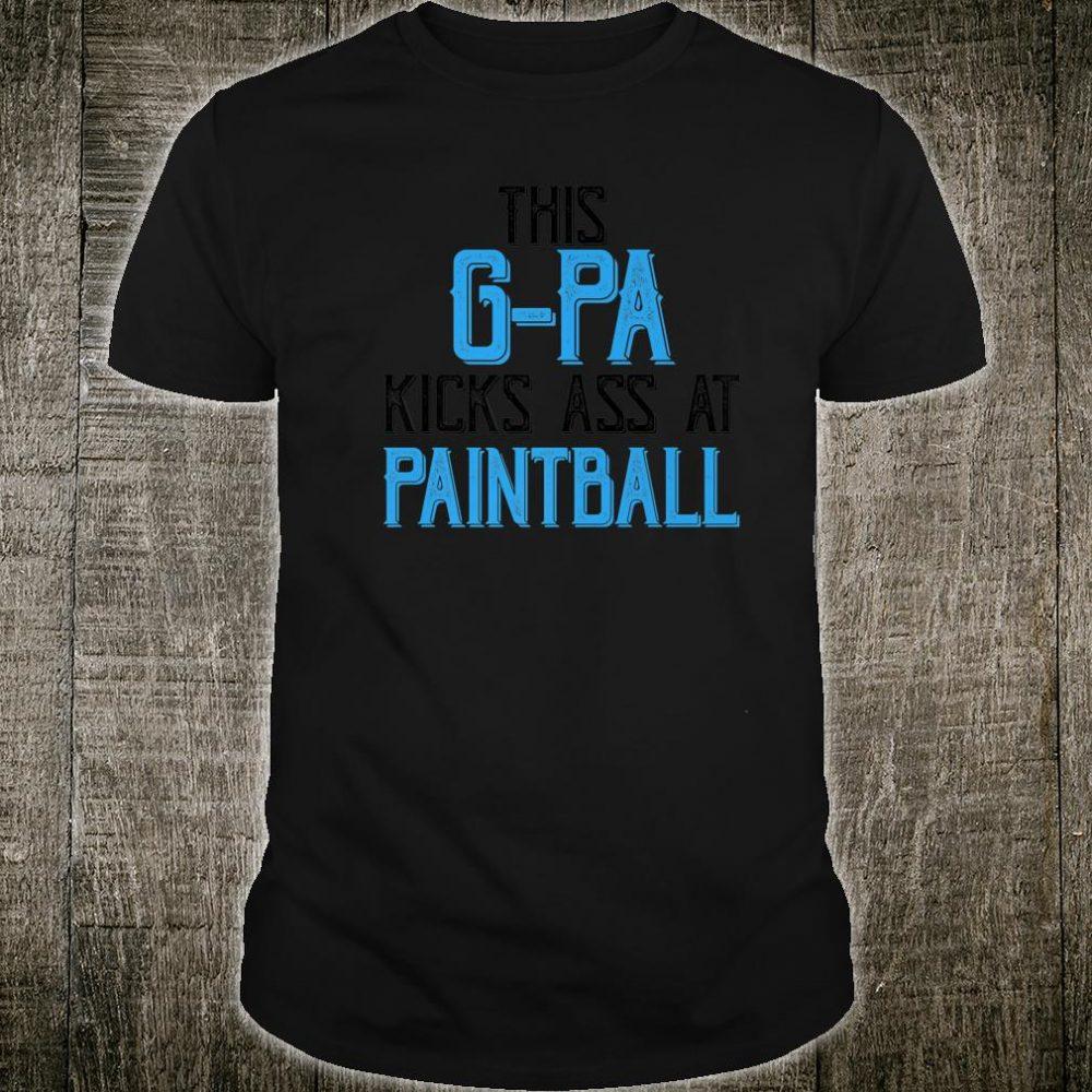Paintball For This GPA kicks Ass At Paintball Shirt