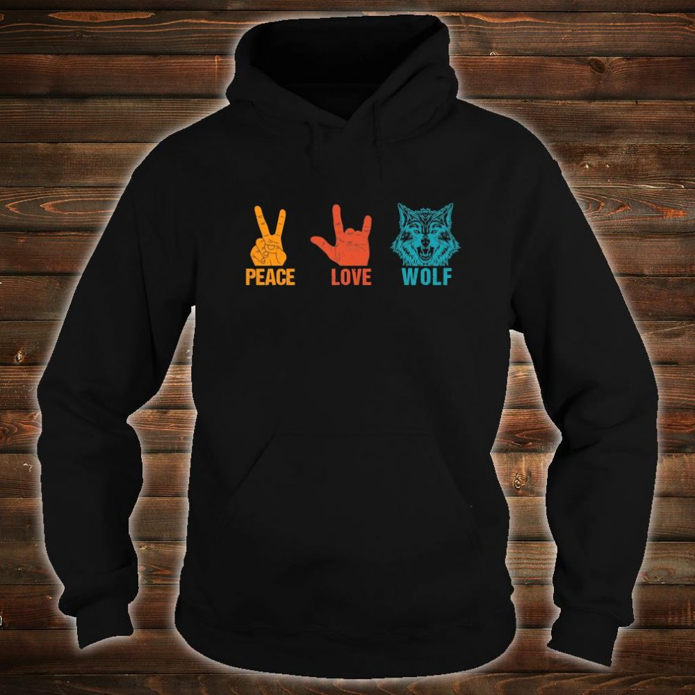 Peace Love Wolf Vintage Wolf Costume For Wolvess Shirt hoodie