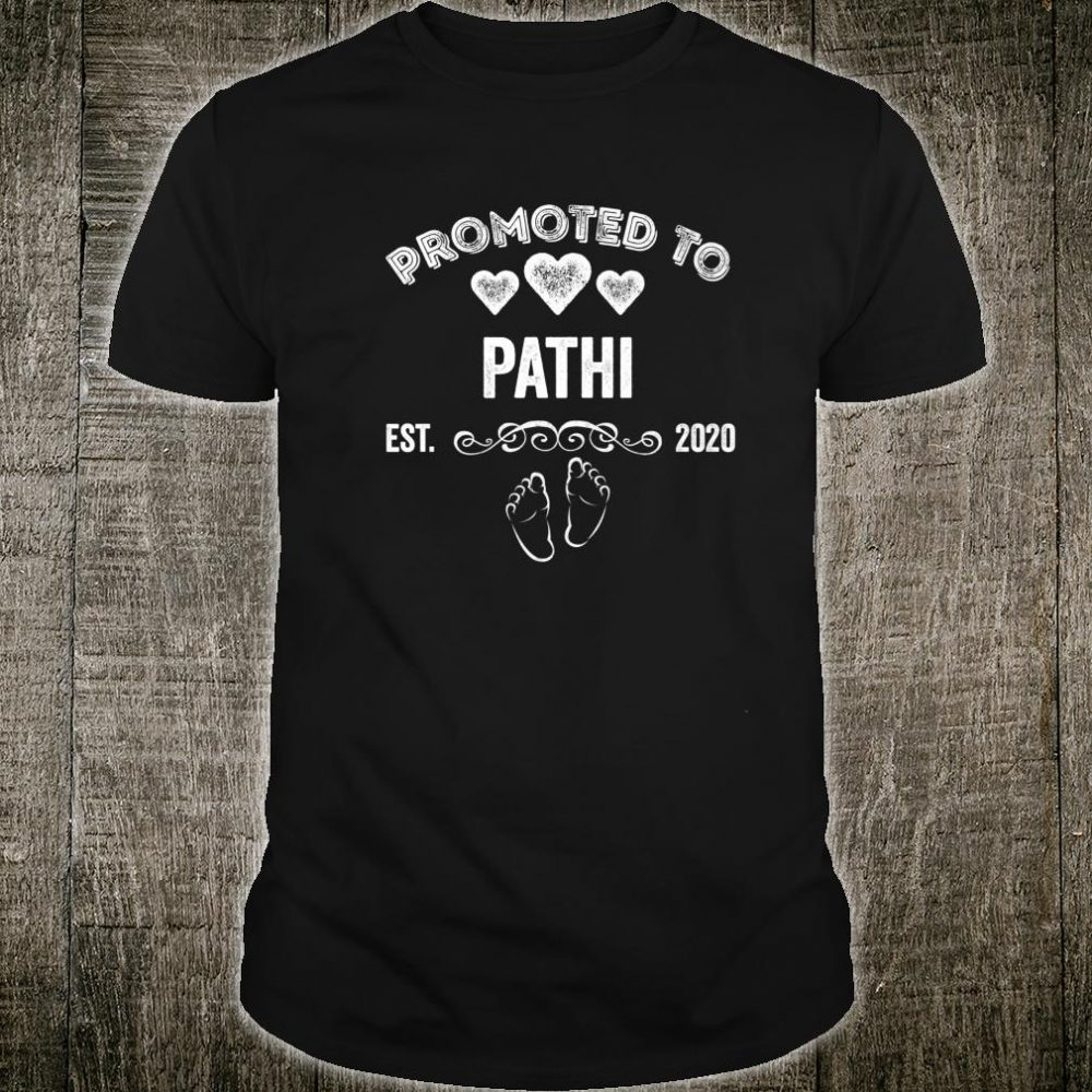 Promoted to Pathi Est 2020 Shirt For Mom Shirt