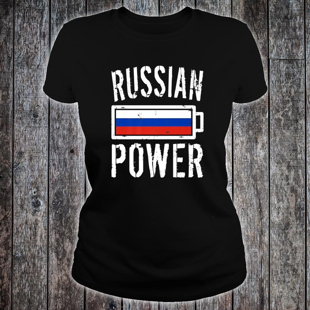 Russia Flag Russian Power Battery Proud Shirt ladies tee