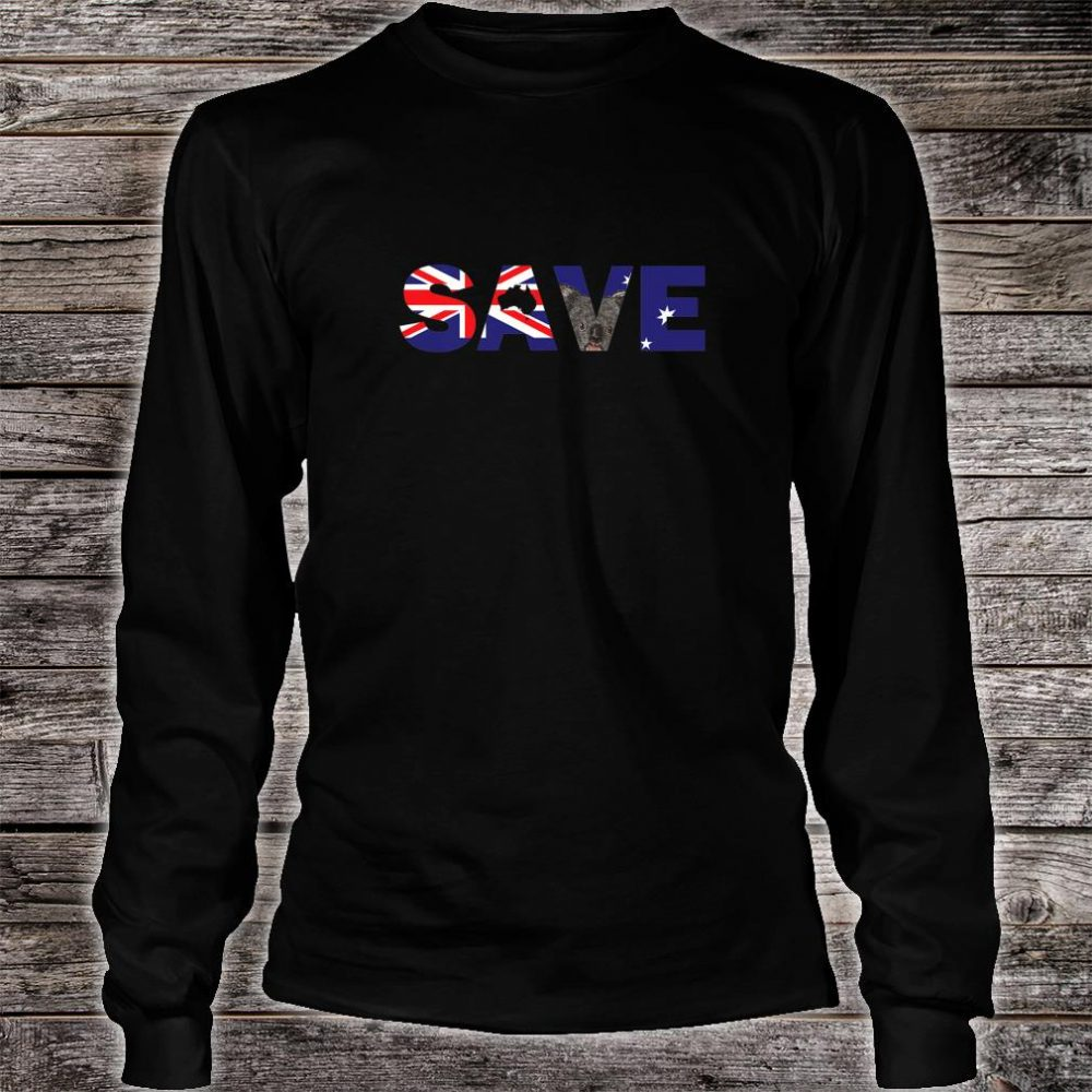 Save Australia Wildlife from Bush Fires Shirt long sleeved
