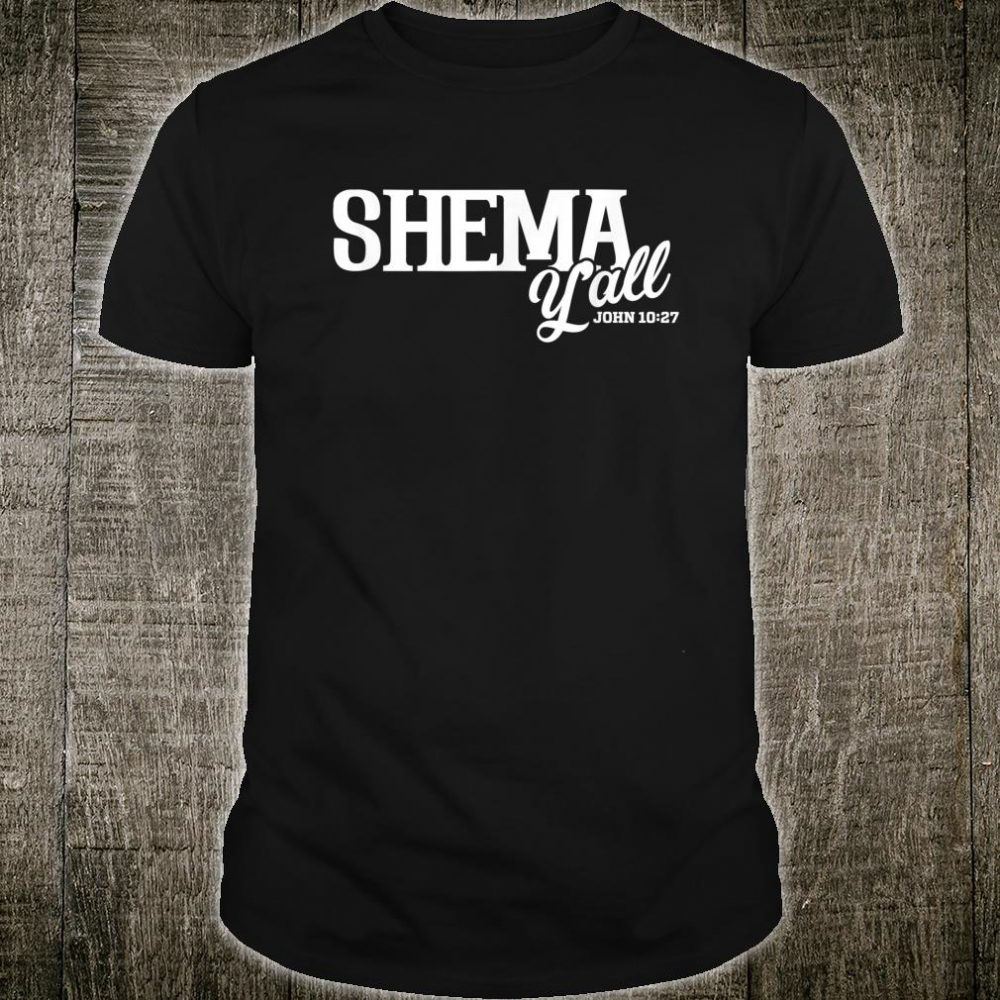 Shema Y'all Shirt