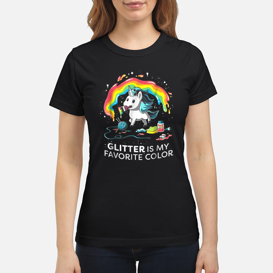 Unicorn GLITTER IS MY FAVORITE COLOR Shirt ladies tee
