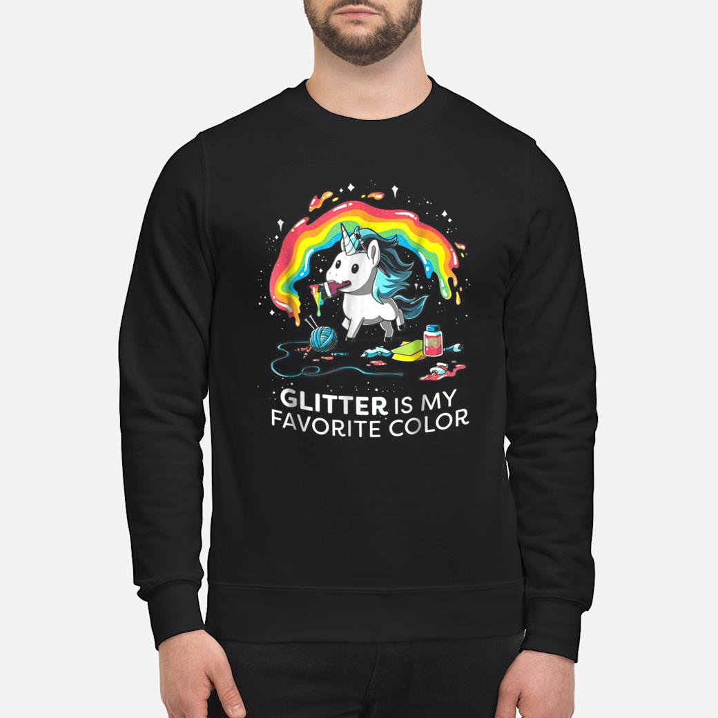 Unicorn GLITTER IS MY FAVORITE COLOR Shirt sweater