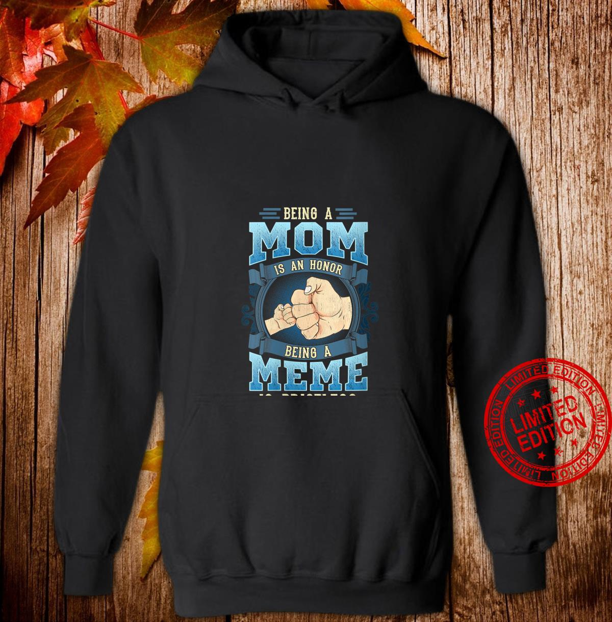 Womens Being A Mom Is An honor Being A Meme Is Priceless Shirt hoodie
