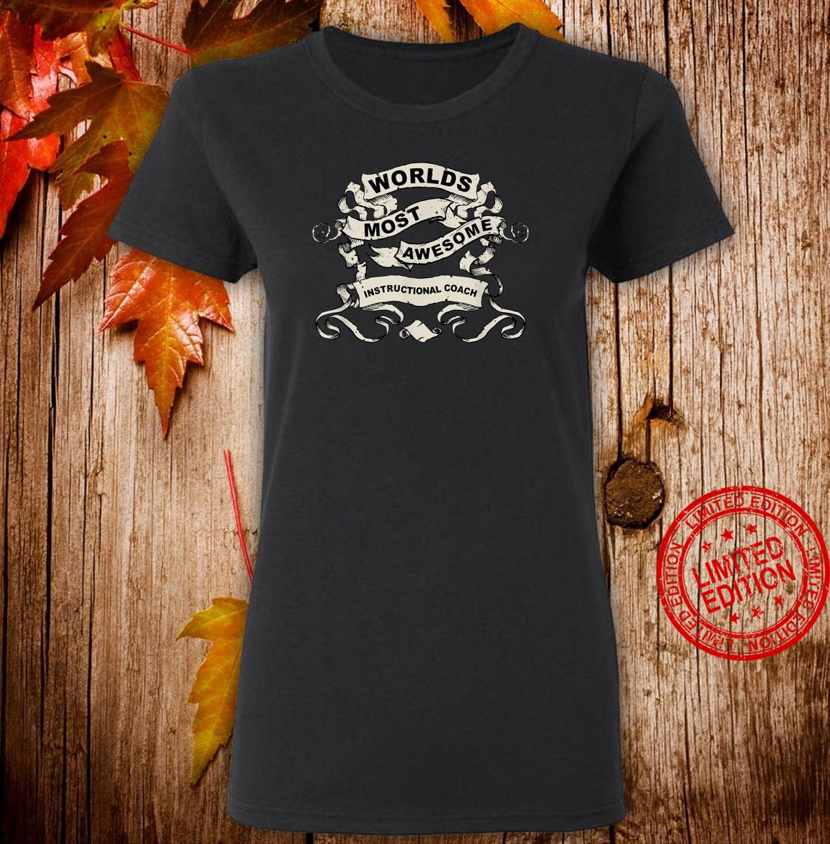 World's Most Awesome Instructional Coach Shirt ladies tee